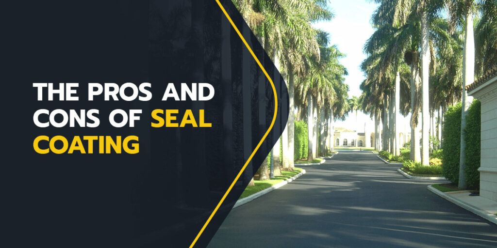 pros and cons of seal coating